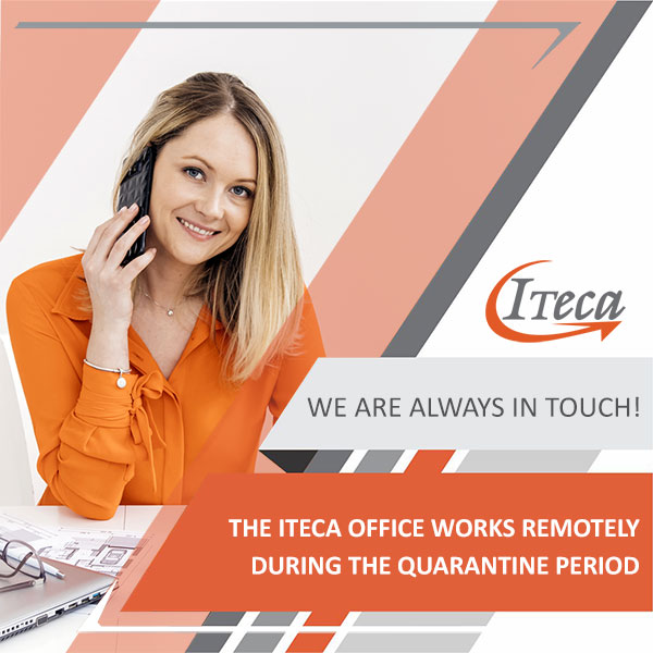 THE ITECA OFFICE WORKS REMOTELY  DURING THE QUARANTINE PERIOD